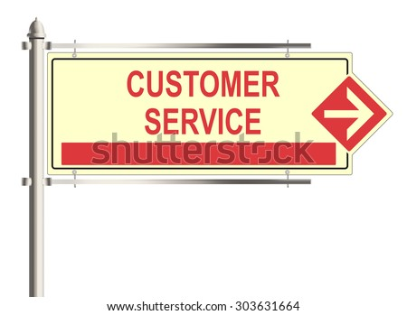 Customer service. Road sign on the white background. Raster illustration.