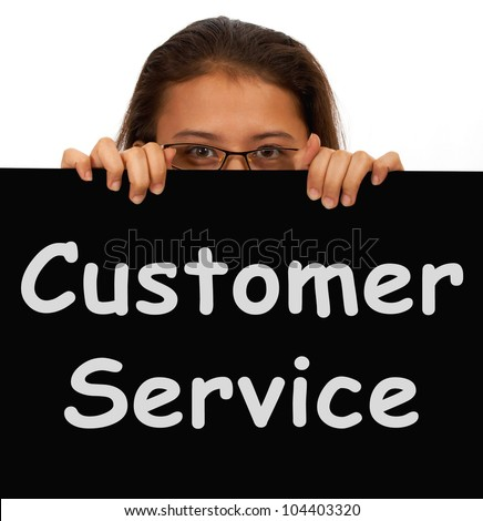 Customer Service Sign Showing Help Or Assistance - stock photo
