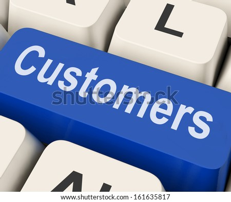 Customers Key On Keyboard Meaning Client Consumer Or Buyer