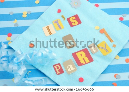 cut out letters spelling it's a party on baby blue napkins with curled ribbons and confetti, great for invitation cards