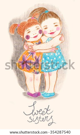 Cute and gentle illustration of two little hugging girls and lettering Sweet sisters. Nice picture for lovely card. - stock photo