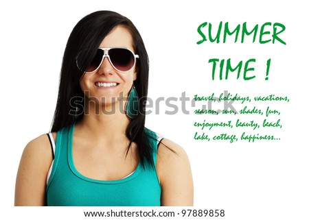 Cute and happy young woman smiling in her summer sunglasses and attire with text referring to summer or travel. - stock photo