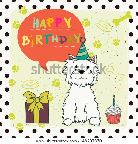 Cute colorful hand drawn greeting or invitation card with cartoon dog and speech bubble. West highland terrier.