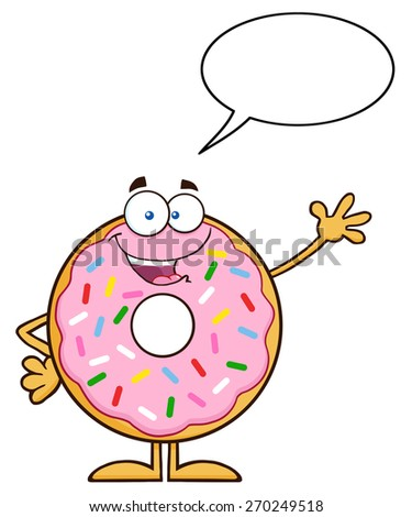 Cute Donut Cartoon Character With Sprinkles Waving. Raster Illustration Isolated On White With Speech Bubble - stock photo