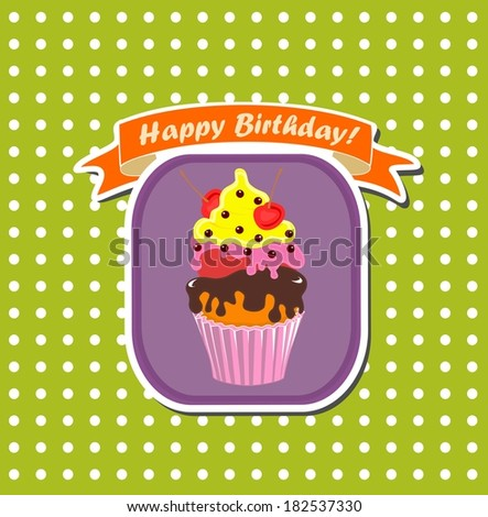 cute happy birthday card with cupcake. - stock photo