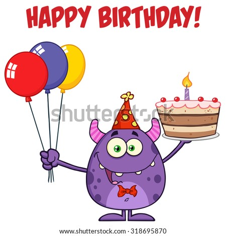 Cute Monster Holding Up A Colorful Balloons And Birthday Cake. Raster Illustration Isolated On White With Text - stock photo