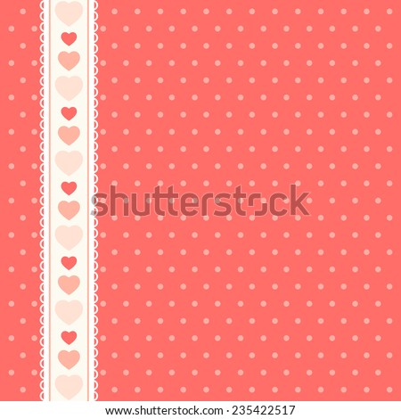 Cute primitive retro pattern with lace ribbon with hearts on polka dots background, ideal as album cover, or as baby shower or valentines day background