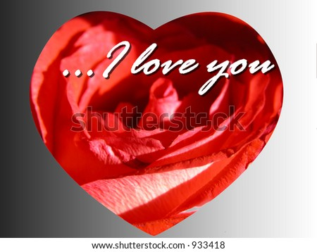 Cute Romantic Rose heart message card reading I love you