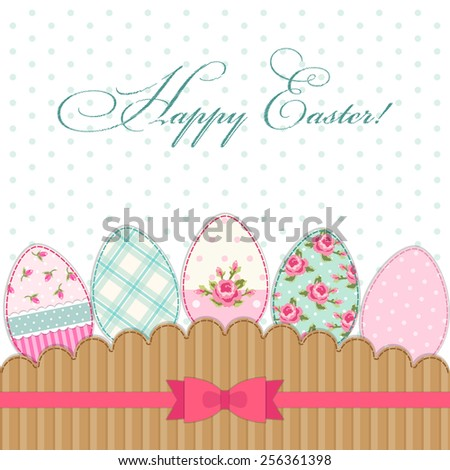 Cute vintage Happy Easter greeting card with patch fabric applique of eggs in shabby chic style - stock photo