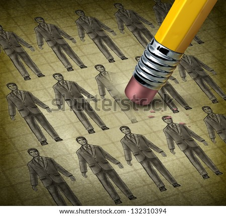 Cutting staff and employee job reduction concept reducing costs at a business with a grunge texture image of business people being erased by a pencil as a symbol of resource management. - stock photo