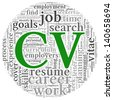CV Curriculum vitae concept in word tag cloud on white background - stock photo