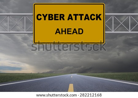 Cyber attack road sign - stock photo