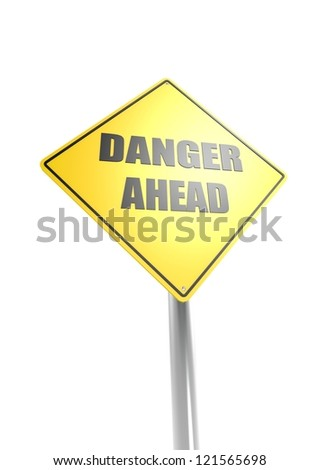Danger ahead