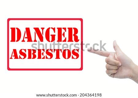 DANGER: ASBESTOS - stock photo