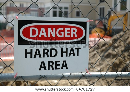 Danger Hard Hat Construction Area - stock photo