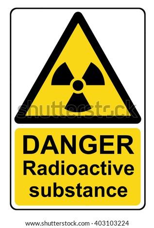 Danger radioactive substance yellow warning sign - stock photo