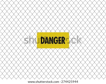 DANGER Sign Seamless Tileable Steel Chain Link Fence - stock photo