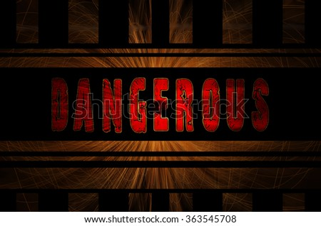 Dangerous word on hot sparks from spinning steel wool in the background with Gaussian blur effect, Vector Illustration. - stock photo