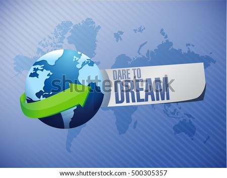 dare to dream world map sign concept illustration design graphic