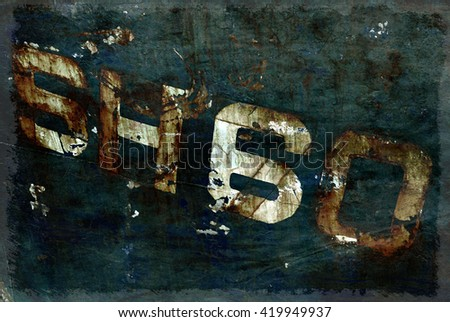 Dark moody grunge effect applied to numbers on letters on rusty boat