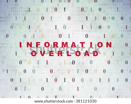 Data concept: Information Overload on Digital Paper background - stock photo