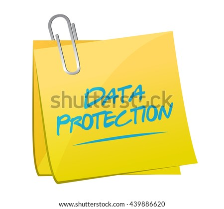 Data Protection memo post sign illustration design graphic - stock photo