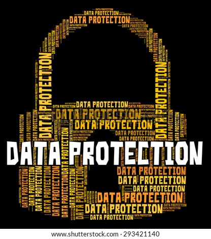 Data Protection Showing Password Secured And Information - stock photo