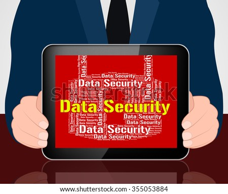 Data Security Showing Word Secure And Fact - stock photo
