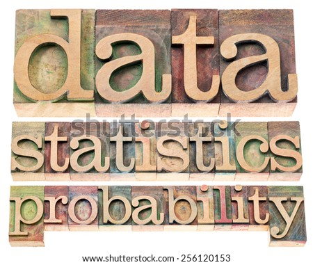 data, statistics and probability - isolated words in letterpress wood type blocks