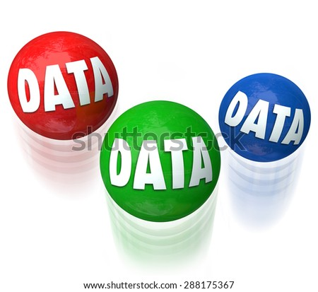 Data word on three balls juggled to illustrate development and management of information technology system or network for maintaining and organizing details