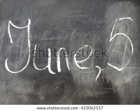 Date June 5 on the black chalkboard