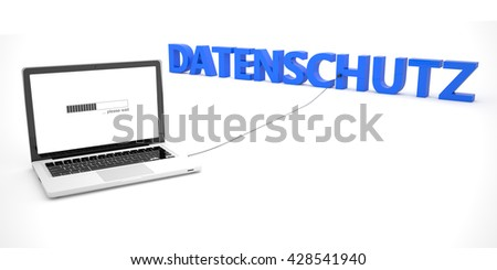 Datenschutz - german word for protection of data privancy - laptop notebook computer connected to a word on white background. 3d render illustration. - stock photo
