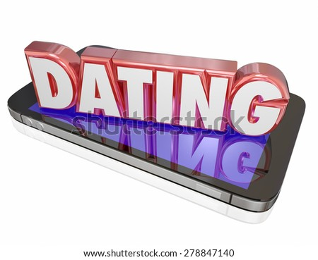 Dating word in red 3d letters on a smart or mobile phone to illustrate making a connection with a new romantic interest online in a virtual world