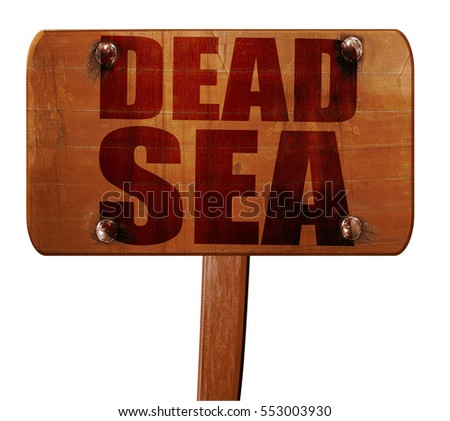 dead sea, 3D rendering, text on wooden sign