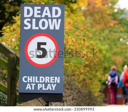 Dead Slow children at play sign