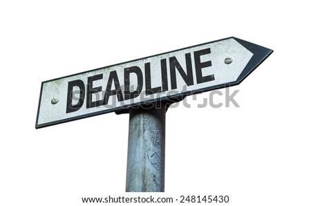 Deadline sign isolated on white background - stock photo