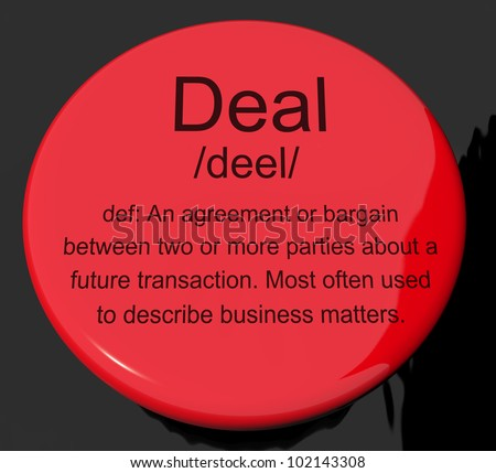 Deal Definition Button Shows Agreement Bargain Or Partnership