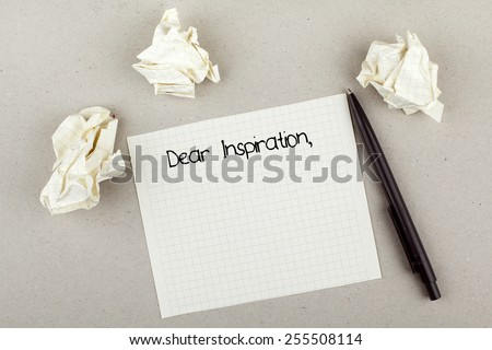 Dear Inspiration / Waiting for inspiration concept - stock photo