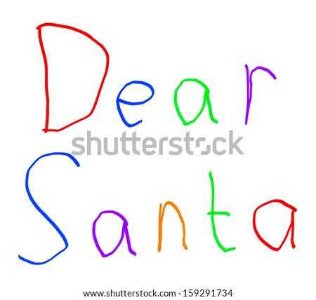 Dear Santa Christmas Letter Child's Handwriting Isolated on White Background - stock photo