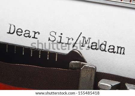Dear sir or madam typed on a vintage typewriter, great concept for letter writing or sending unsolicited emails or correspondence - stock photo