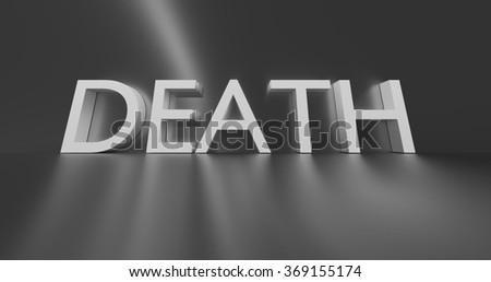 Death concept word -  text on grey background.