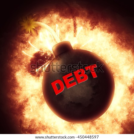 Debt Bomb Showing Financial Obligation And Bankruptcy