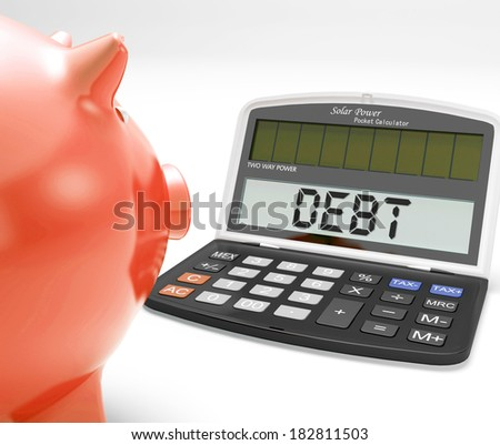 Debt Calculator Showing Credit Arrears Or Liability