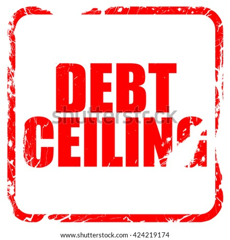 debt ceiling, red rubber stamp with grunge edges - stock photo