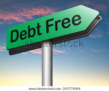 debt free zone or tax reduction today relief of taxes having good credit financial success ...