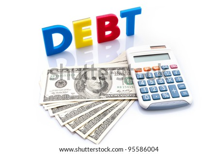 Debt words, American banknotes and calculator on white background - stock photo