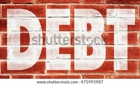 Debt Written On A Brick Wall