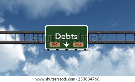 Debts Highway Exit Only Road Sign Concept 3D Illustration - stock photo