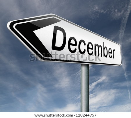 december pointing to last month of the year road sign arrow