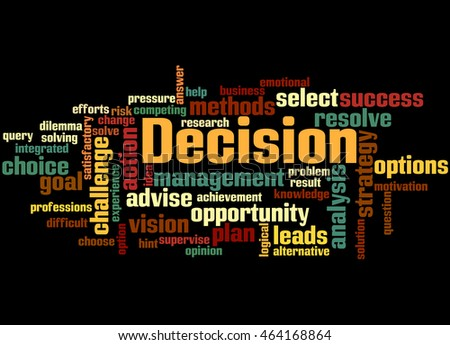 Decision, word cloud concept on black background.